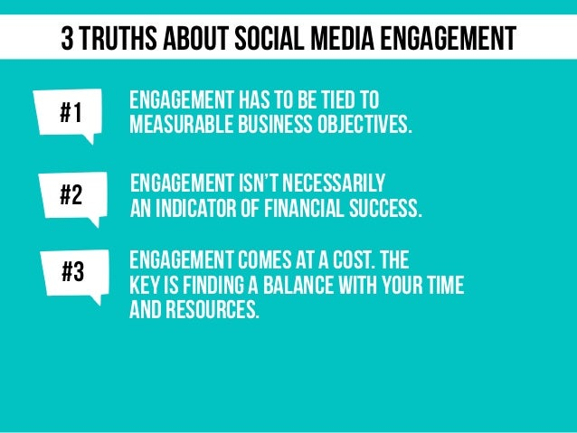 j ENGAGEMENT HAS TO BE TIED TO MEASURABLE BUSINESS OBJECTIVES. j#2 ENGAGEMENT ISN'T NECESSARILY AN INDICATOR OF FINANCIAL ...