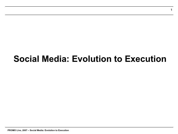 Social Media: Evolution to Execution