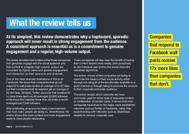 PAGE 9   WHAT THE REVIEW TELLS US The review provides hard evidence that those companies that genuinely engage with the so...