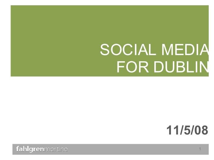 SOCIAL MEDIA FOR DUBLIN 11/5/08