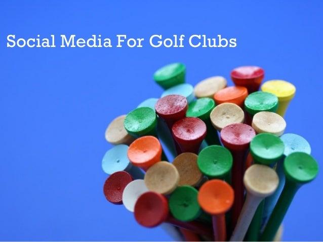 Social Media For Golf Clubs