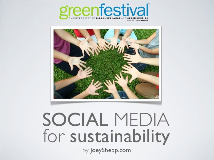 SOCIAL MEDIA for sustainability      by JoeyShepp.com