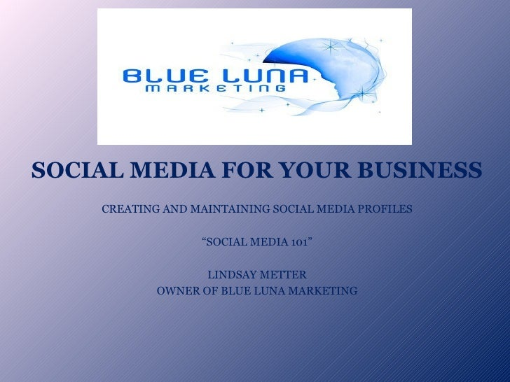 Social  Media For Your  Business 7 29 10 Update