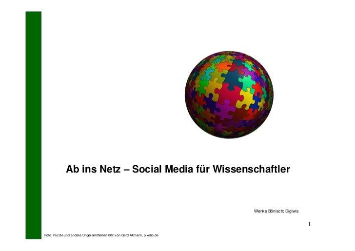 Ab ins Netz – Social Media für Wissenschaftler                                                                           W...