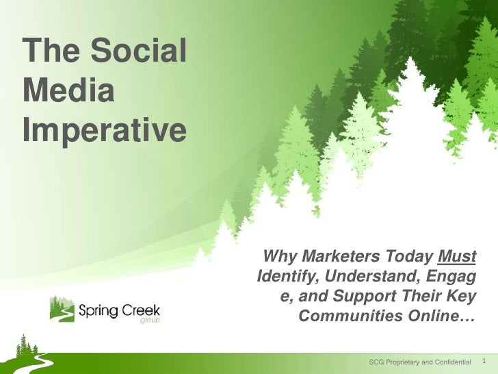 The Social Media Imperative<br />Why Marketers Today Must Identify, Understand, Engage, and Support Their Key Communities ...