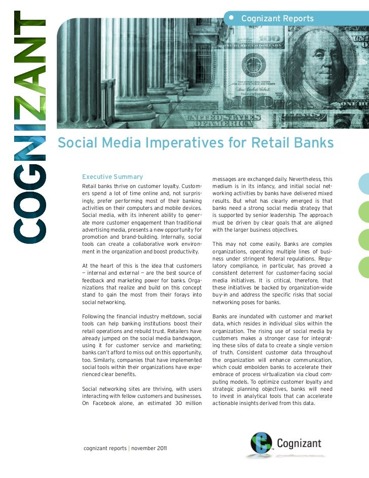 •     Cognizant ReportsSocial Media Imperatives for Retail Banks   Executive Summary                                     m...