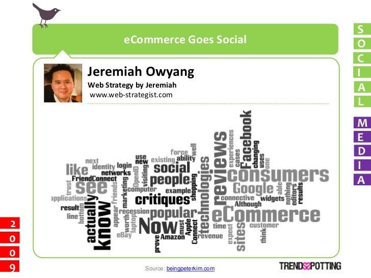 S              eCommerce Goes Social             O                                                C     Jeremiah Owyang   ...