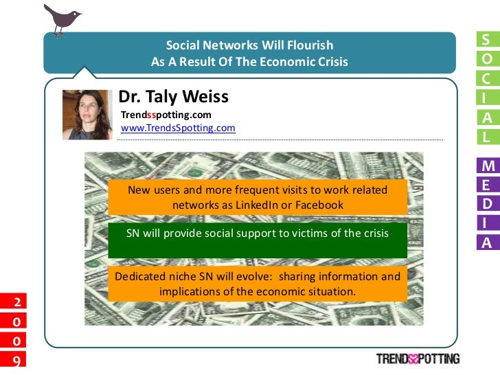 Social Networks Will Flourish                      S            As A Result Of The Economic Crisis                   O    ...