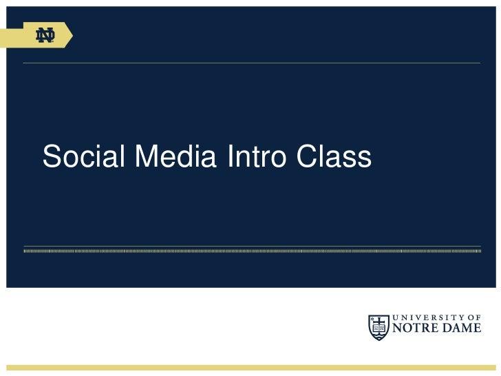 Social Media Intro Class
