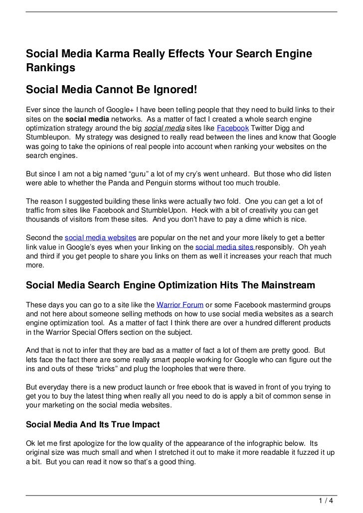 Social Media Karma Really Effects Your Search EngineRankingsSocial Media Cannot Be Ignored!Ever since the launch of Google...