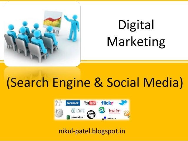 (Search Engine & Social Media) Digital Marketing nikul-patel.blogspot.in