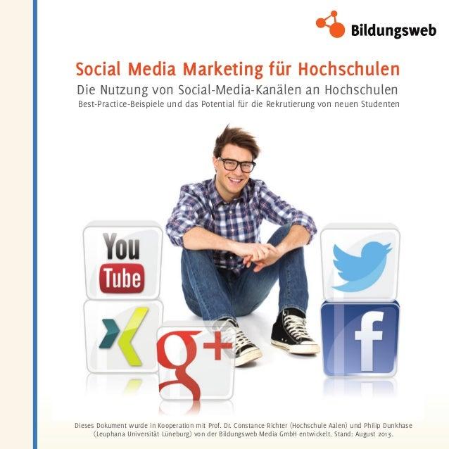 Social Media Marketing für Hochschulen Die Nutzung von Social-Media-Kanälen an Hochschulen Best-Practice-Beispiele und das...