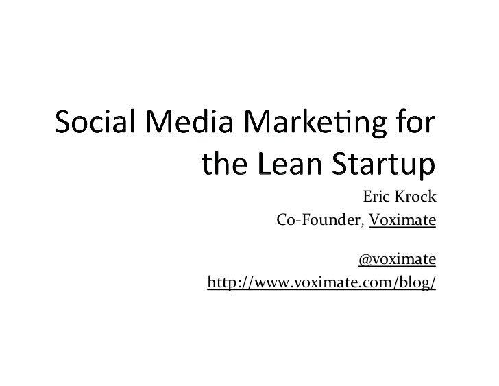 Eric Krock          Co-‐Founder, Voximate                    @voximate http://www.voximate.com/blog/