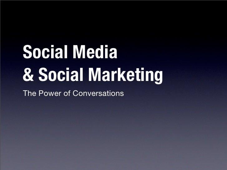 Social Media & Social Marketing The Power of Conversations