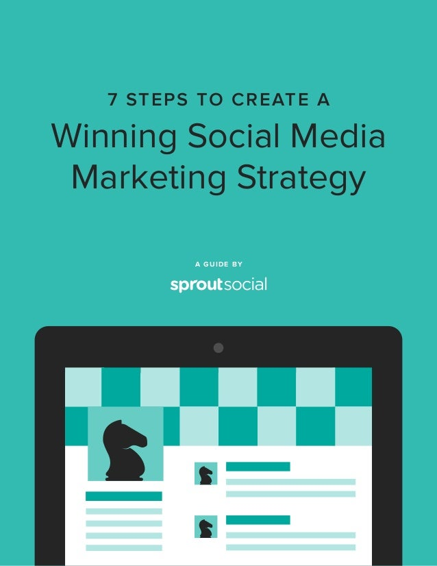 7 steps to create a winning social media marketing strategy for Steps to start building a house