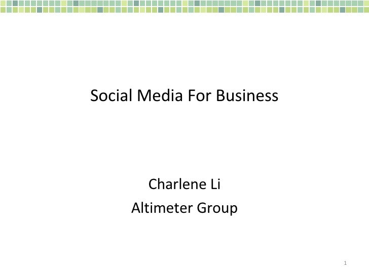 Social Media For Business Charlene Li Altimeter Group
