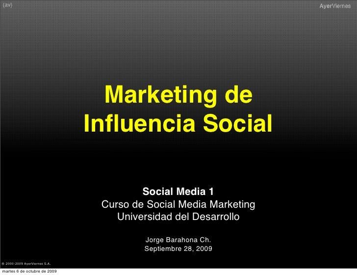 Marketing de                                Influencia Social                                          Social Media 1      ...