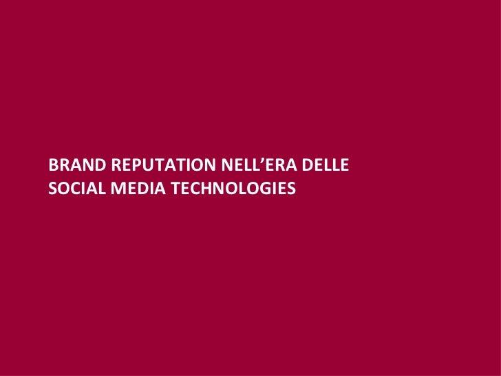 BRAND REPUTATION NELL'ERA DELLE  SOCIAL MEDIA TECHNOLOGIES
