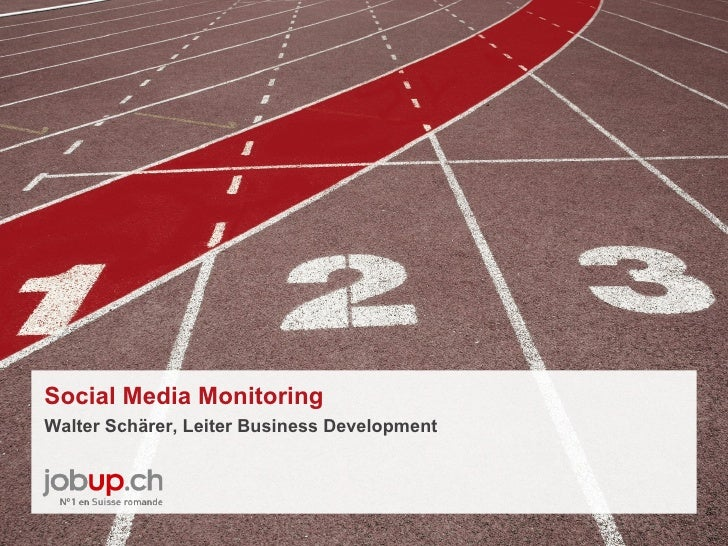 Social Media MonitoringWalter Schärer, Leiter Business Development