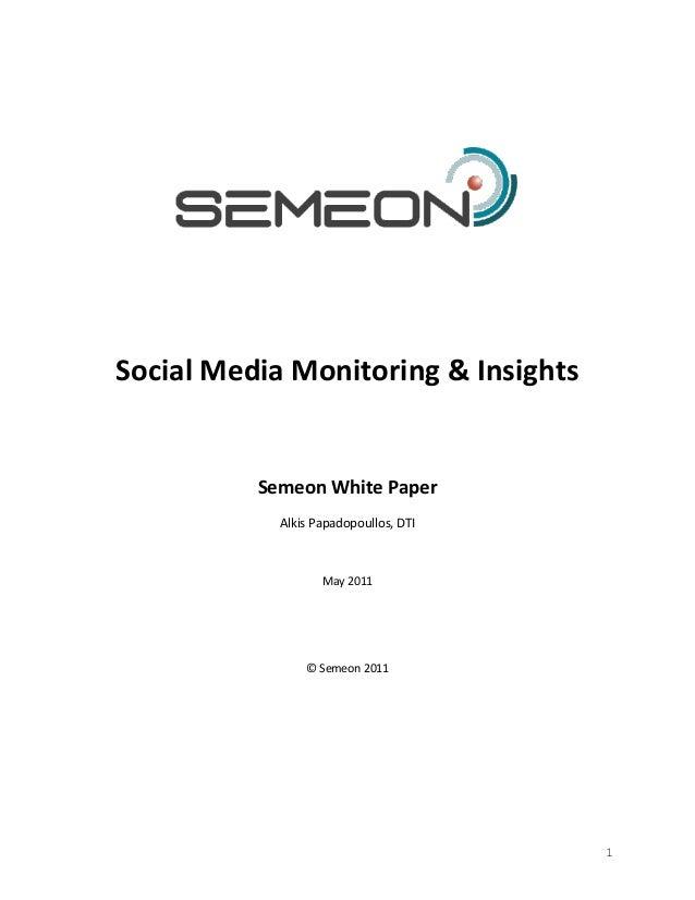 Social Media Monitoring & Insights          Semeon White Paper            Alkis Papadopoullos, DTI                   May 2...