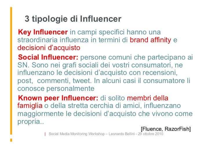 3 tipologie di Influencer Key Influencer in campi specifici hanno una straordinaria influenza in termini di brand affinit...