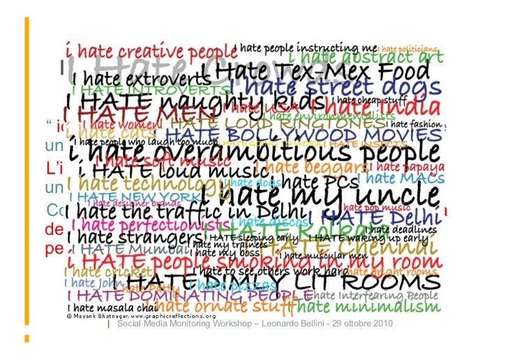 """L'intensità  """" io lo odio"""" può esprimere odio sincero o solamente un modo di dire..  L'intensità esprime il livello, il ..."""