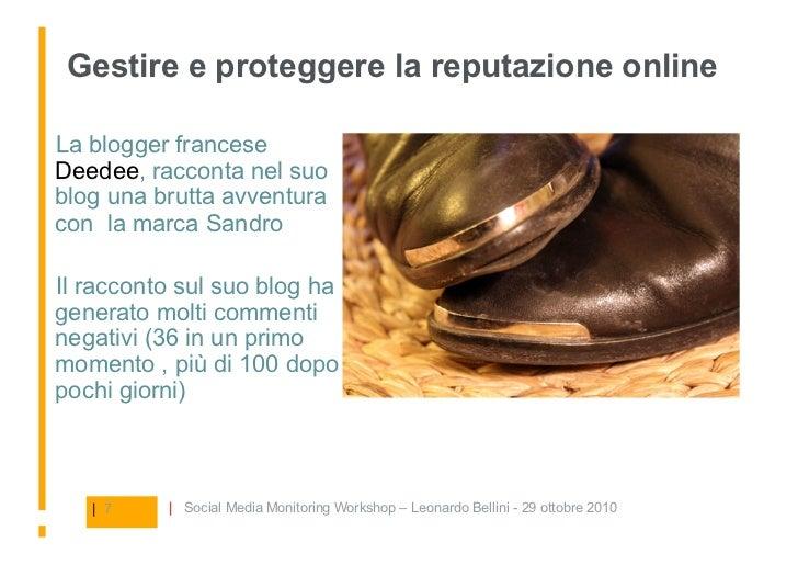 Gestire e proteggere la reputazione online  La blogger francese Deedee, racconta nel suo blog una brutta avventura con la...