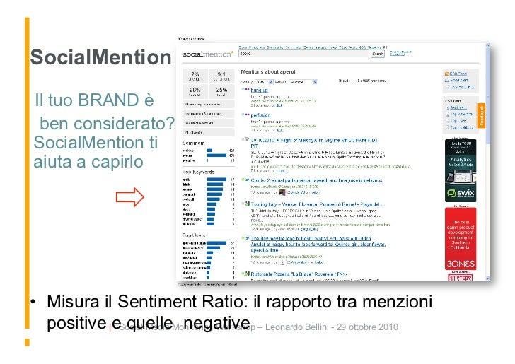SocialMention Il tuo BRAND è   ben considerato? SocialMention ti aiuta a capirlo     • Misura il Sentiment Ratio: il ra...