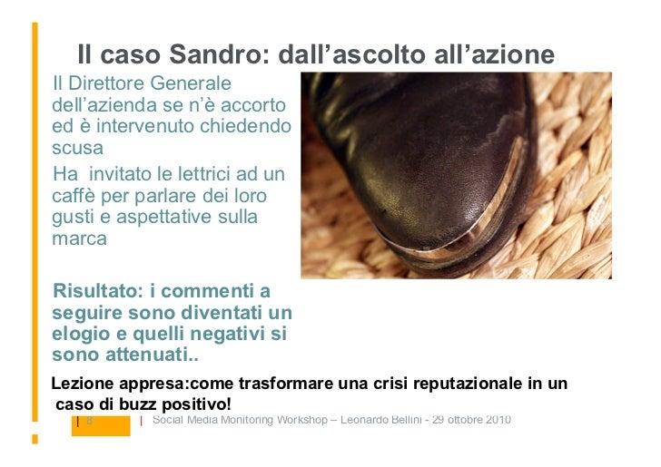 Il caso Sandro: dall'ascolto all'azione Il Direttore Generale dell'azienda se n'è accorto ed è intervenuto chiedendo scus...