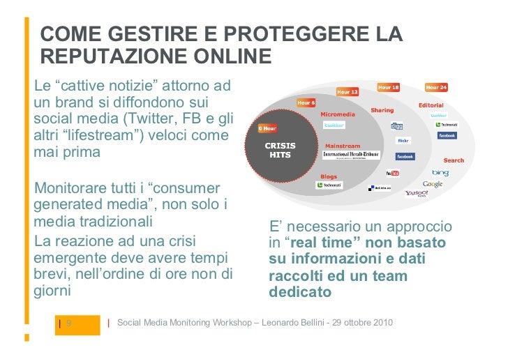 """COME GESTIRE E PROTEGGERE LA REPUTAZIONE ONLINE Le """"cattive notizie"""" attorno ad un brand si diffondono sui social media (..."""