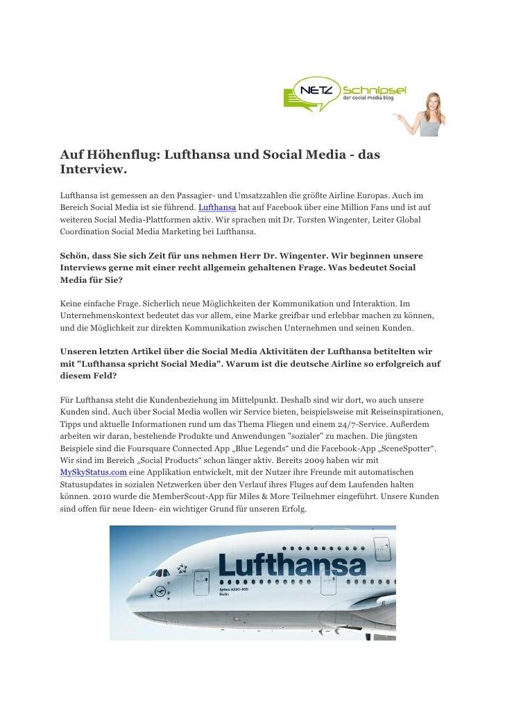 Auf Höhenflug: Lufthansa und Social Media - dasInterview.Lufthansa ist gemessen an den Passagier- und Umsatzzahlen die grö...