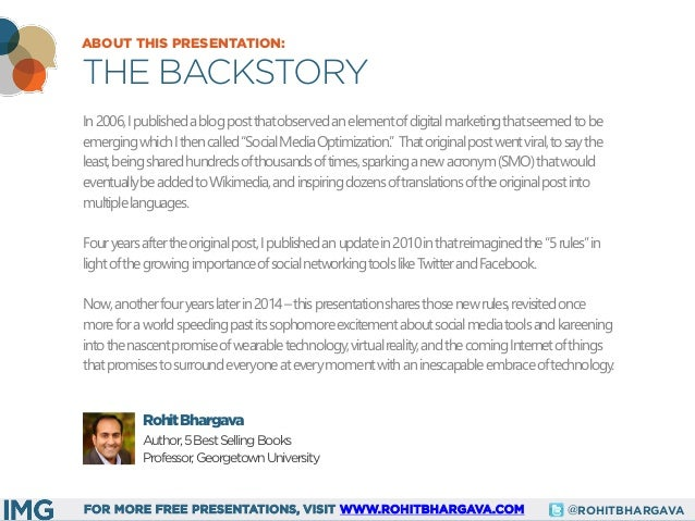 @ROHITBHARGAVAFOR MORE FREE PRESENTATIONS, VISIT WWW.ROHITBHARGAVA.COM ABOUT THIS PRESENTATION: THE BACKSTORY In2006,Ipubl...