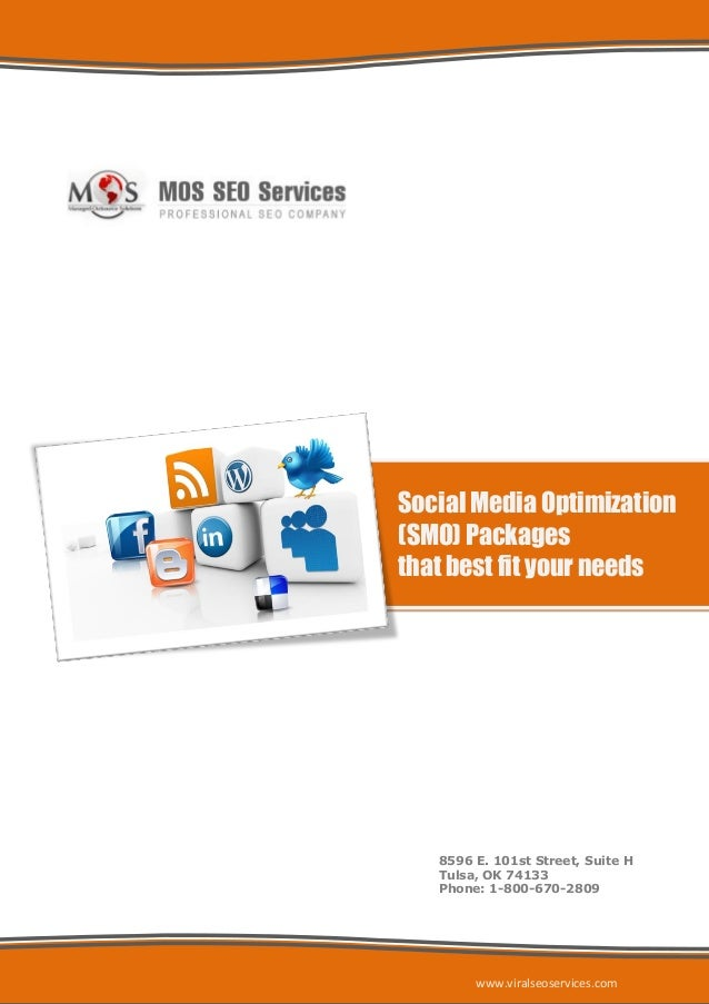 Social Media Optimization(SMO) Packagesthat best fit your needs   8596 E. 101st Street, Suite H   Tulsa, OK 74133   Phone:...