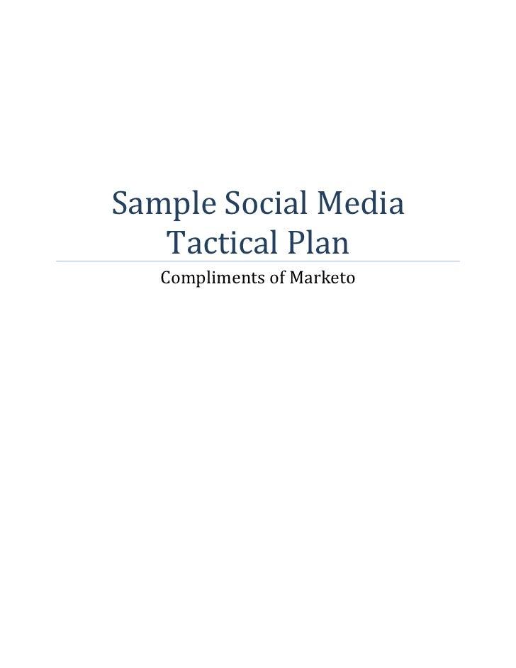 Sample Social Media   Tactical Plan   Compliments of Marketo