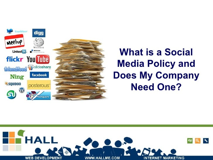 What is a Social Media Policy and Does My Company Need One?