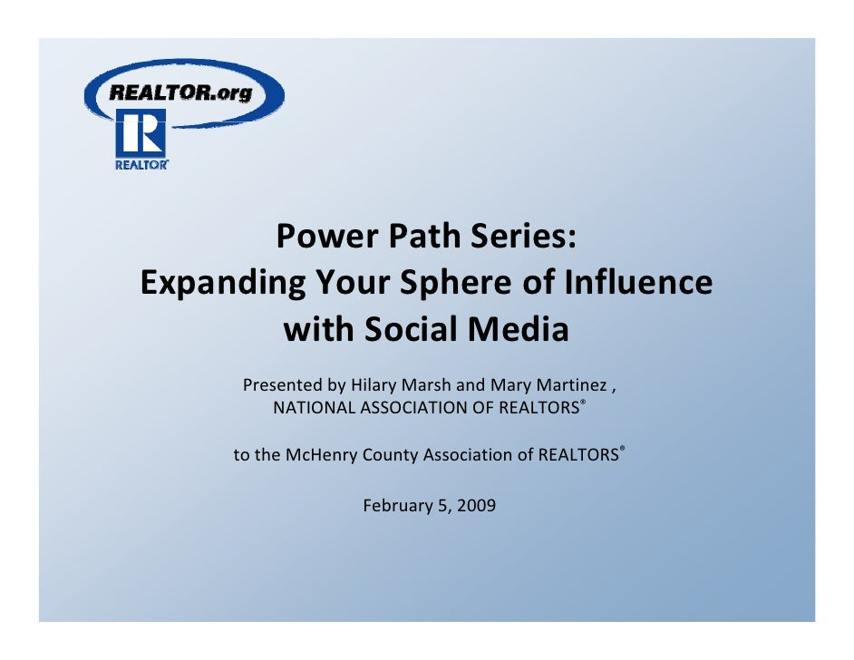Power Path Series:  Expanding Your Sphere of Influence  Expanding Your Sphere of Influence         with Social Media      ...