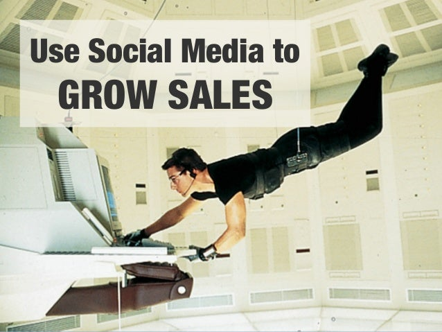 "Use Social Media to""  GROW SALES"