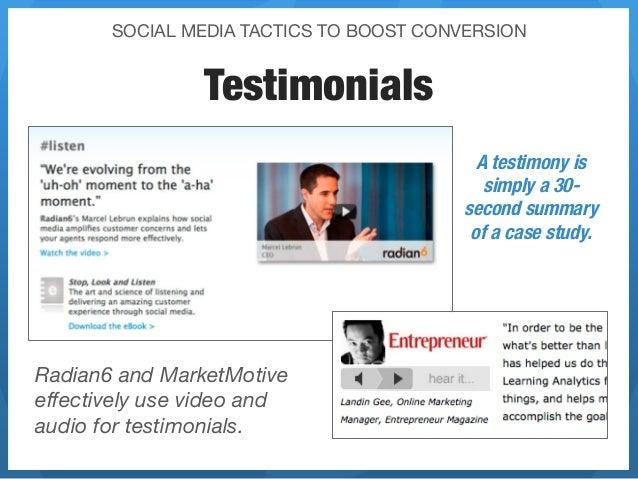 SOCIAL MEDIA TACTICS TO BOOST CONVERSION                Testimonials                                           A testimony...
