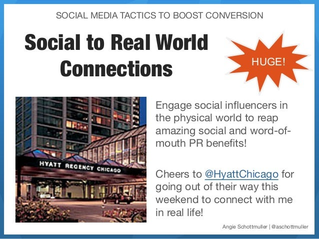 SOCIAL MEDIA TACTICS TO BOOST CONVERSION                       Social to Real World   Connections                         ...
