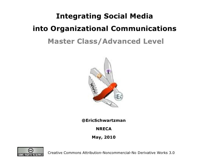 Your Gateway to Online Audiences      Integrating Social Media into Organizational Communications    Master Class/Advanced...