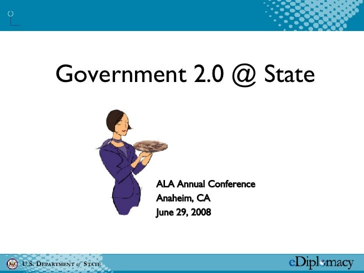 Government 2.0 @ State ALA Annual Conference  Anaheim, CA June 29, 2008