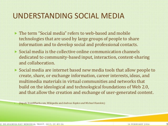 """UNDERSTANDING SOCIAL MEDIA  The term """"Social media"""" refers to web-based and mobile technologies that are used by large gr..."""
