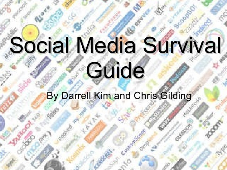 Social Media Survival Guide By Darrell Kim and Chris Gilding