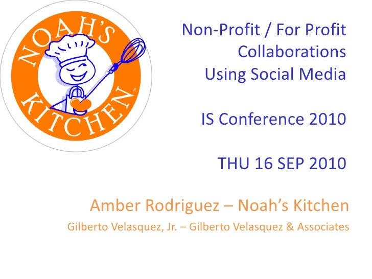 Non-Profit / For Profit Collaborations Using Social Media