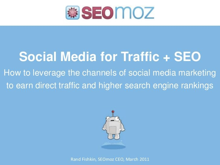 Social Media for Traffic + SEOHow to leverage the channels of social media marketing to earn direct traffic and higher sea...