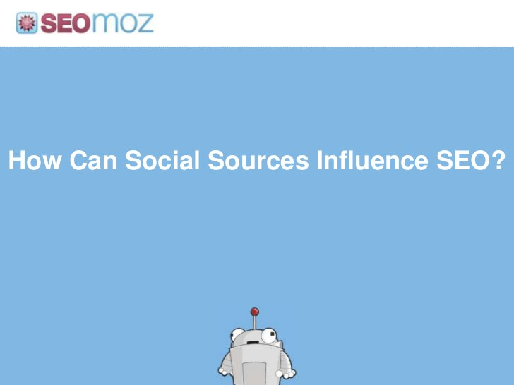 How Can Social Sources Influence SEO?<br />