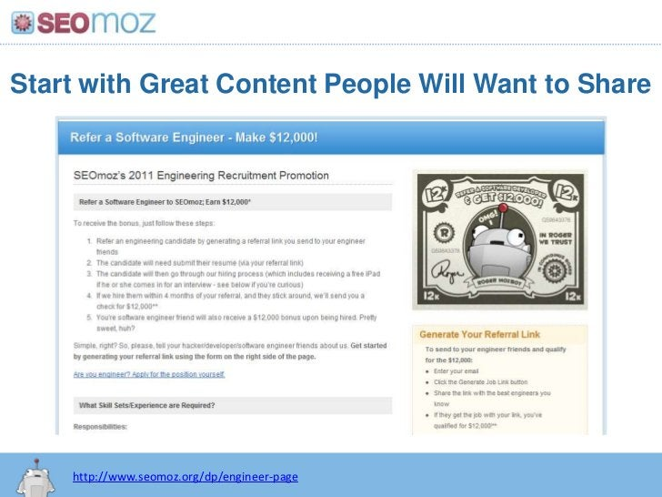 Start with Great Content People Will Want to Share<br />http://www.seomoz.org/dp/engineer-page<br />