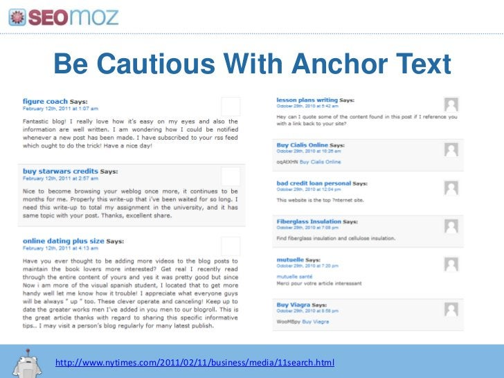 Be Cautious With Anchor Text<br />http://www.nytimes.com/2011/02/11/business/media/11search.html<br />