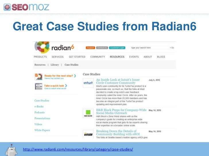 Great Case Studies from Radian6<br />http://www.radian6.com/resources/library/category/case-studies/<br />