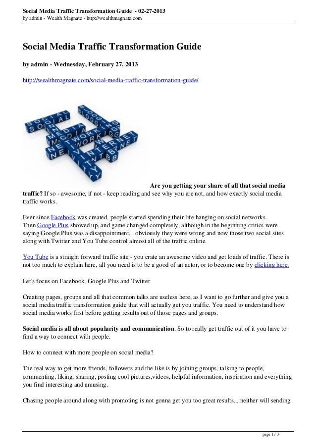 Social Media Traffic Transformation Guide - 02-27-2013by admin - Wealth Magnate - http://wealthmagnate.comSocial Media Tra...